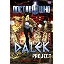 Doctor Who: The Dalek Project (Doctor Who (BBC))