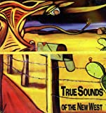 Various Artists True Sounds of New West