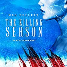 The Killing Season: Fear University Series, Book 2 Audiobook by Meg Collett Narrated by Lidia Dornet