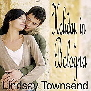 Holiday in Bologna Audiobook