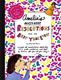 Amelia's Must-Keep Resolutions for the Best Year Ever!