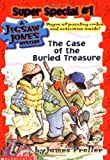 The Case of the Buried Treasure (Jigsaw Jones Mystery Super Special, No. 1) (043930931X) by James Preller
