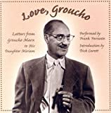 img - for Love, Groucho: Letters from Groucho Marx to His Daughter Miriam book / textbook / text book