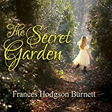 The Secret Garden (       UNABRIDGED) by Frances Hodgson Burnett Narrated by Susie Berneis