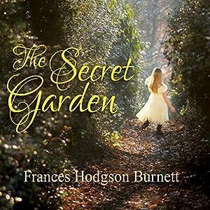 The Secret Garden Hörbuch von Frances Hodgson Burnett Gesprochen von: Susie Berneis