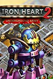 Iron Heart 2: Underground Army [Download]