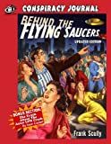 Behind The Flying Saucers: The Truth About The Aztec UFO Crash Frank Scully