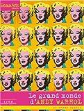 echange, troc Alain Cueff, Emmanuelle Lequeux, Judicaël Lavrador, Ann Hindry, Collectif - Le grand monde d'Andy Warhol au Grand Palais