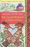 The Good Husband of Zebra Drive (No. 1 Ladies' Detective Agency)