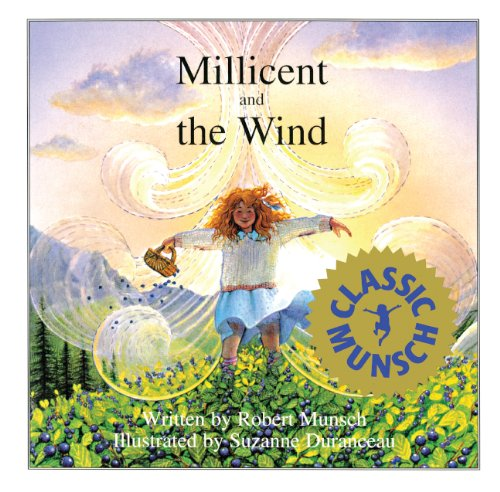 Millicent and the Wind (Munsch for Kids)