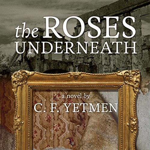 the-roses-underneath