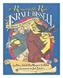 img - for The Remarkable Ride of Israel Bissell As Related by Molly the Crow book / textbook / text book