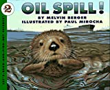 Oil Spill! (Lets-Read-and-Find-Out Science)