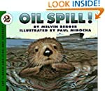 Oil Spill! (Let's-Read-and-Find-Out S...