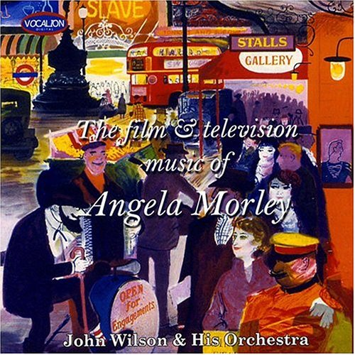 Film & Television Music of Angela Morley by John Wilson