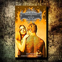 Werewolves of Shade: Beautiful Immortals Series One, Book 6 (       UNABRIDGED) by Tim O'Rourke Narrated by Gabrielle Byrne