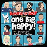 One Big Happy by Bowling for Soup, Dollyrots, Patent Pending (2012) Audio CD