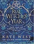 The Real Witches' Year: Spells, Ritua...