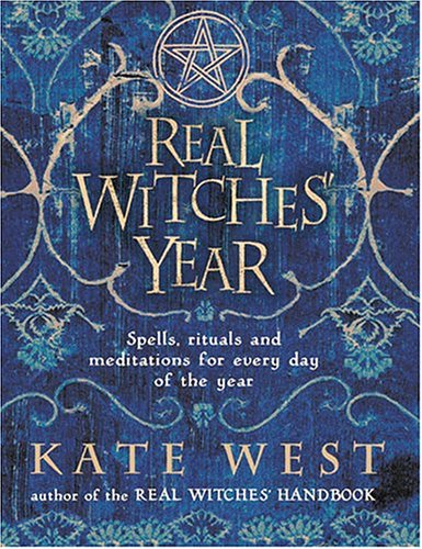The Real Witches' Year: Spells, Rituals And Meditations For Every Day Of The Year PDF