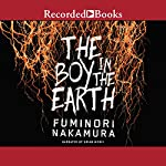 The Boy in the Earth | Fuminori Nakamura