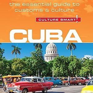 Cuba - Culture Smart! Audiobook