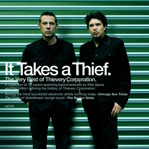 Thievery Corporation - It Takes a Thief - Zortam Music