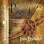 Prayers That Rout Demons | John Eckhardt