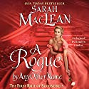 A Rogue by Any Other Name (       UNABRIDGED) by Sarah MacLean Narrated by Rosalyn Landor