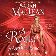 A Rogue by Any Other Name Audiobook by Sarah MacLean Narrated by Rosalyn Landor