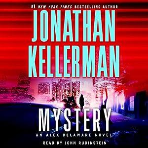 Mystery: An Alex Delaware Novel | [Jonathan Kellerman]