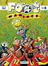 Les Footmaniacs, tome 8