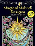 img - for Creative Haven Magical Mehndi Designs Coloring Book: Striking Patterns on a Dramatic Black Background (Adult Coloring) book / textbook / text book