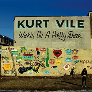 Wakin On A Pretty Daze - Kurt Vile