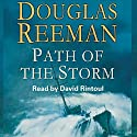 Path of the Storm (       UNABRIDGED) by Douglas Reeman Narrated by David Rintoul