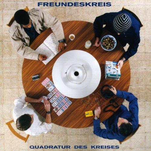 Freundeskreis - Freundeskreis - Quadratur Des Kreises - Four Music - For 487245 2 - Zortam Music