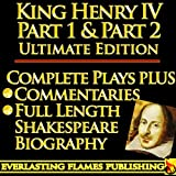 img - for KING HENRY IV PART 1 & KING HENRY IV PART 2 (KING HENRY THE FOURTH PART ONE, PART TWO) ULTIMATE - Full Plays PLUS COMMENTARIES and SHAKESPEARE BIOGRAPHY - Detailed TABLE OF CONTENTS - PLUS MORE book / textbook / text book