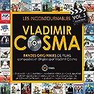 Les incontournables, vol. 3 (Bandes originales de films compos�es par Vladimir Cosma)