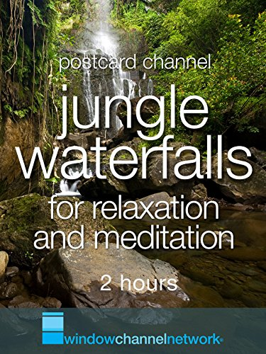 Jungle Waterfalls for Relaxation and Meditation, 2 hours