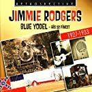 Jimmie Rodgers. Blue Yodel - His 52 Finest 1927-1933