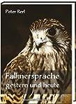 Falknersprache gestern und heute