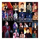 KIRIYA Hiromu Single Collection 1999~2011