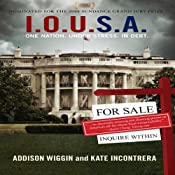 I.O.U.S.A.: One Nation. Under Stress. In Debt. | [Addison Wiggin, Kate Incontrera]