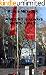 HAMBURG is always worth a visit (Engl...