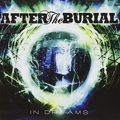 In Dreams by After the Burial (2010-11-22)