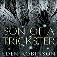 Son of a Trickster Audiobook by Eden Robinson Narrated by Fajer Al-Kaisi