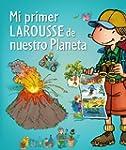Mi Primer Larousse De Nuestro Planeta...