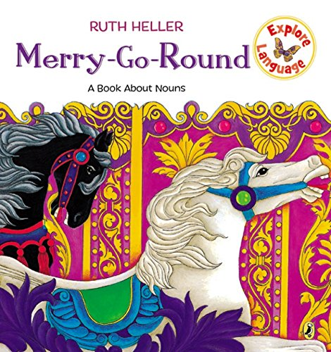 Merry-Go-Round: A Book About Nouns (Explore!)
