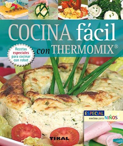 COCINA FACIL CON THERMOMIX