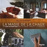 echange, troc Willem Fouquaert - La magie de la chaux