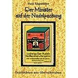Der Minister auf der Nudelpackung: Geschichten aus Oberschwaben